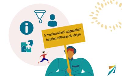 5 munkavállalói aggodalom hirtelen változások idején
